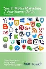 Social Media Marketing: A Practitioner Guide
