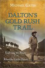 Dalton's Gold Rush Trail