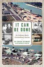 It Can Be Done: An Ordinary Man's Extraordinary Success