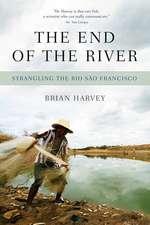 The End Of The River: Strangling the Rio Sao Francisco