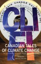 CLI-Fi: Canadian Tales of Climate Change; The Exile Book of Anthology Series, Number Fourteen