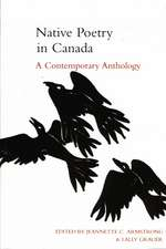 Native Poetry in Canada: A Conempoary Anthology