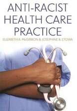 Anti-Racist Health Care Practice