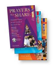 Prayers to Share Set of Years A, B, & C: Responsive Prayers for Each Sunday of the Church Year