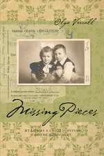 Missing Pieces: My Life as a Child Survivor of the Holocaust