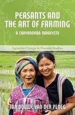 Peasants and the Art of Farming – A Chayanovian Manifesto