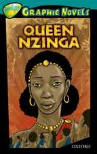 Oxford Reading Tree: Level 16: TreeTops Graphic Novels: Queen Nzinga