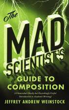 Mad Scientist's Guide to Composition