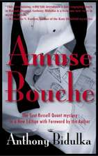 Amuse Bouche: The First Russell Quant Mystery in a New Edition with Foreword by the Author
