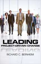 Leading Project-Driven Change