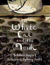 """The White Cat and the Monk: A Retelling of the Poem """"Pangur Bán"""""""