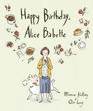 Happy Birthday, Alice Babette