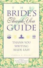 Bride's Thank You Guide: Thank-You Writing Made Easy