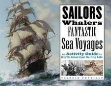 Sailors, Whalers, Fantastic Sea Voyages