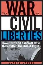 The War on Civil Liberties