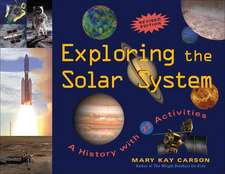 Exploring the Solar System: A History with 22 Activities