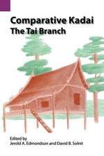 Comparative Kadai:  The Tai Branch