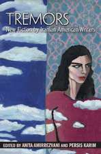 Tremors: New Fiction by Iranian American Writers