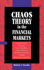 Chaos Theory in the Financial Markets:  Applying Fractals, Fuzzy Logic, Genetic Algorithms, Swarm Simulation & the Monte Carlo Method to Manage Market