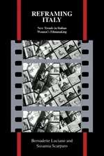 Reframing Italy:  New Trends in Italian Women's Filmmaking