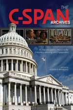 C-Span Archives an Interdisciplinary Resource for Discovery, Learning, and Engagement