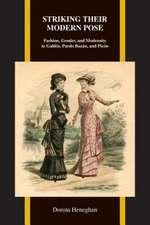 Striking Their Modern Pose:  Fashion, Gender, and Modernity in Galdos, Pardo Bazan, and Picon