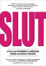 Slut: A Play and Guidebook for Combatting Sexism and Sexual Violence