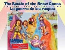 The Battle of the Snow Cones/La Guerra de Las Raspas