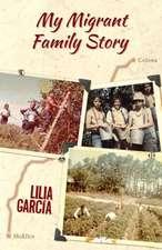 My Migrant Family Story / La Historia de Mi Familia Migrante