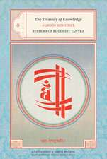 The Treasury of Knowledge:  Systems of Buddhist Tantra