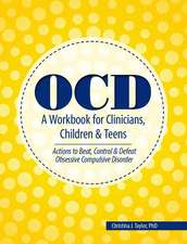Ocd:  Actions to Beat, Control & Defeat Obsessive Compulsive Disorder