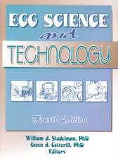 Egg Science and Technology, Fourth Edition:  Basic Mechanisms and Agricultural Implications
