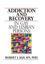 Addiction and Recovery in Gay and Lesbian Persons