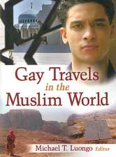 Gay Travels in the Muslim World
