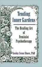 Tending Inner Gardens