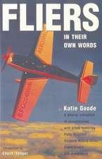 Fliers:  In Their Own Words