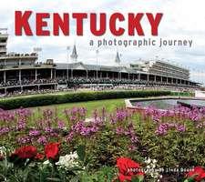 Kentucky:  A Photographic Journey
