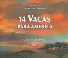 14 Vacas Para America = 14 Cows for America