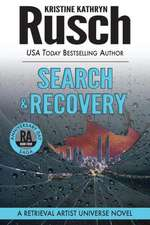 Search & Recovery:  Book Four of the Anniversary Day Saga