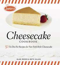 Junior's Cheesecake Cookbook