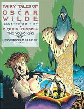 Fairy Tales Of Oscar Wilde Vol.2: The Young King and Remarkable Rocket