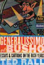 Generalissimo El Busho
