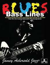 Blues Bass Lines: As Played by Bob Cranshaw and Transcribed Exactly as Recorded from Vol. 42 of Jamey Aebersold's Play-Along Series, Boo