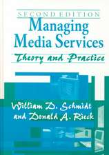 Managing Media Services:  Theory and Practice, 2nd Edition