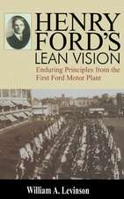 Henry Ford's Lean Vision