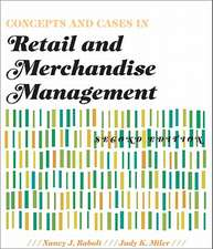 Concepts and Cases in Retail and Merchandise Management 2nd Edition