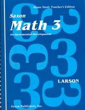 Saxon Math 3 Home Study Kit First Edition:  An Incremental Development