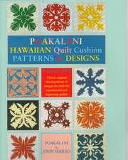 Poakalani Hawaiian Quilt Cushion Patterns and Designs:  Volume Two