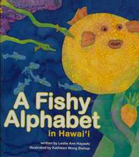 A Fishy Alphabet in Hawaii