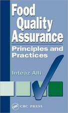 Food Quality Assurance: Principles and Practices